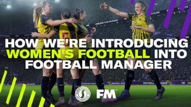 Comment Football Manager travaille sur l'ajout d'équipes féminines