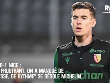 """Lens 0-1 Nice : """"Très frustrant, on a manqué de justesse, de rythme"""" se désole Michelin"""