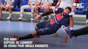 PSG Hand : Rupture du ligament du genou pour Nikola Karabatic