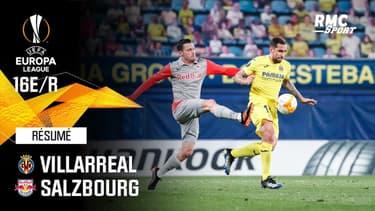 Résumé : Villarreal (Q) 2-1 Salzbourg - Ligue Europa 16e de finale retour