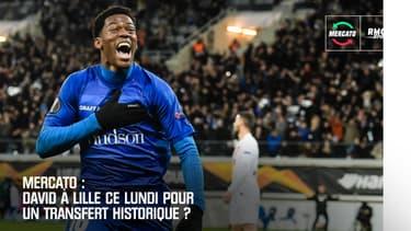Mercato: David à Lille ce lundi pour un transfert record ?