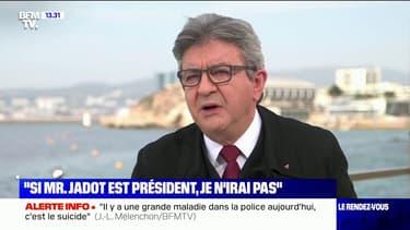 """Jean-Luc Mélenchon: """"Si Monsieur Jadot est président de la République, je n'irai pas"""" au gouvernement"""