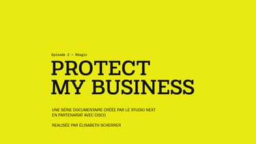 TECH & CO : « PROTECT MY BUSINESS » EPISODE 2 - REAGIR