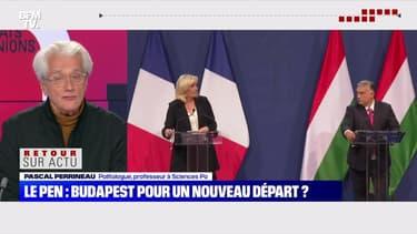 Le Pen: Budapest pour un nouveau départ ? - 26/10