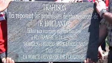 La plaque avait été posée par les syndicalistes d'Arcelor Mittal en avril dernier.
