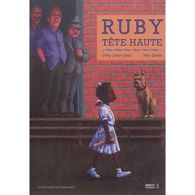 Ruby, tête hauted'Irène Cohen-Janca et Marc Deniau. A partir de 9 ans.