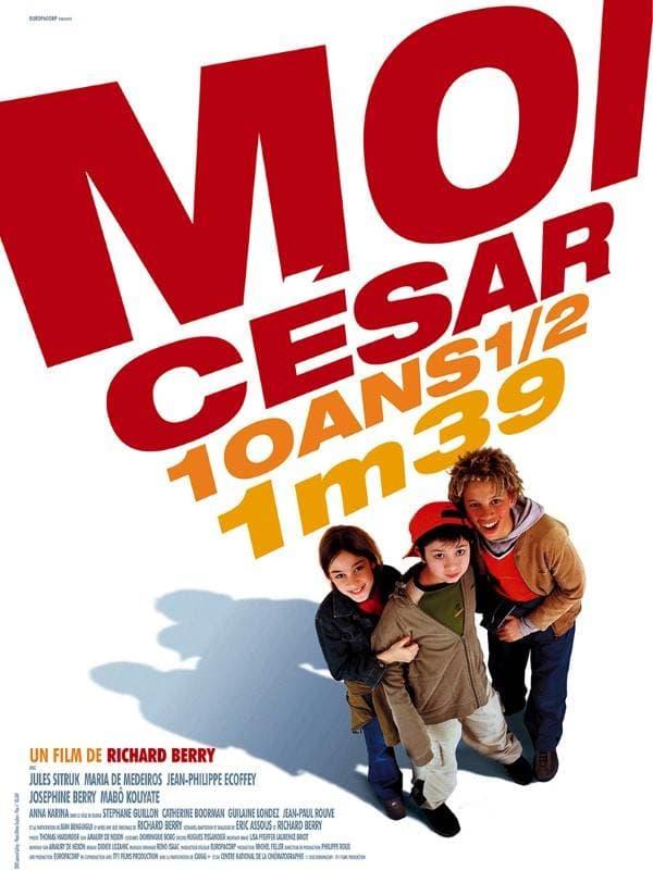 L'affiche de Moi, César, 10 ans 1/2, 1m39
