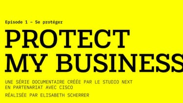 TECH & CO : « PROTECT MY BUSINESS » EPISODE 1 - SE PROTEGER