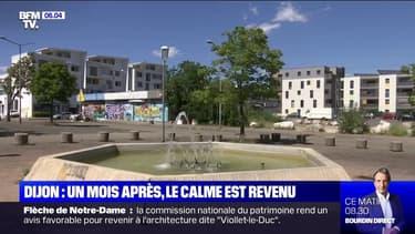 Un mois après les violences survenues à Dijon, le calme est revenu