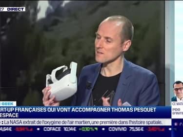 Culture Geek : Les startup françaises qui vont accompagner Thomas Pesquet dans l'espace par Anthony Morel - 22/04