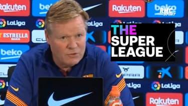 Koeman comprend le président du Barça, critique la Super League et défonce l'UEFA