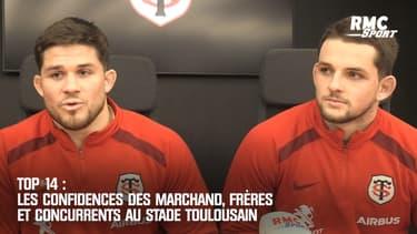 Top 14 : Les confidences des Marchand, frères et concurrents au Stade Toulousain