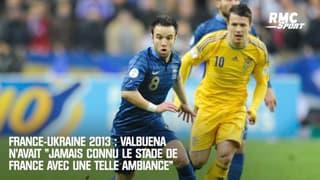 """France-Ukraine 2013 : Valbuena n'avait """"jamais connu le Stade de France avec une telle ambiance"""""""