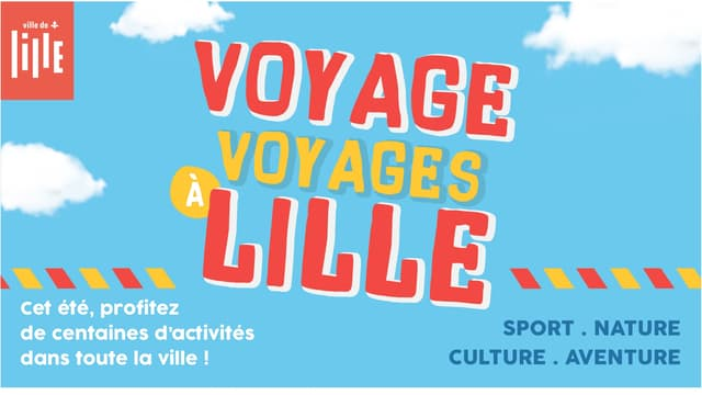 VOYAGE, VOYAGES A LILLE