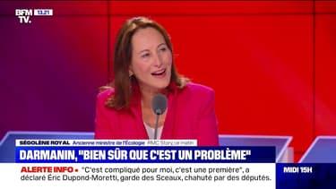 """Nomination de Gérald Darmanin: pour Ségolène Royal, """"bien sûr que c'est un problème"""""""