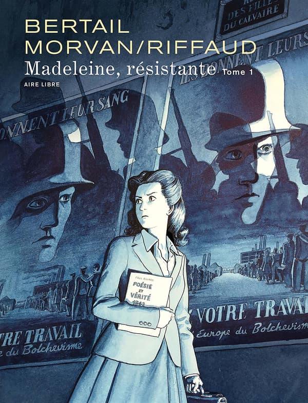 """La BD """"Madeleine, résistante"""""""