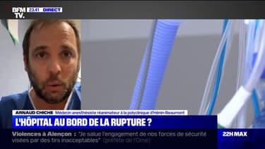 """Arnaud Chiche sur la situation de l'hôpital: """"L'argument de temps des politiques ne me convient pas"""""""