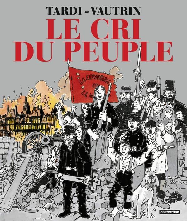 """La BD """"Le Cri du Peuple"""" de Jacques Tardi"""