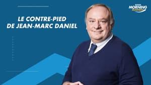 La chronique de Jean-Marc Daniel