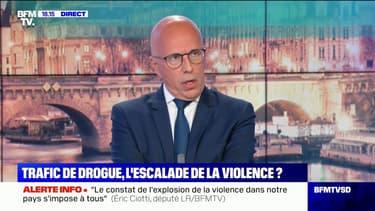 """Éric Ciotti: """"Il faut taper sur les trafiquants mais aussi sur les consommateurs"""" de drogue"""
