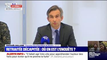 """Retraitée décapitée à Agde: """"La victime a probablement été tuée entre 17h30 et 18h10"""", selon le procureur de Béziers"""