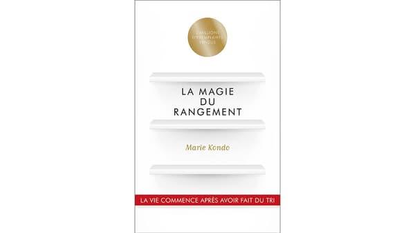 La Magie du rangement, Marie Kondo, First éditions, 17,95 euros.