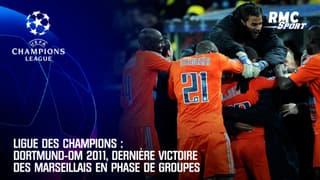 Ligue des champions : Dortmund-OM 2011, dernière victoire des Marseillais en phase de groupes (2-3)