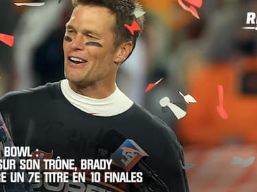 Super Bowl : seul sur trône, Brady s'offre un 7e titre en dix finales