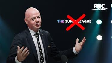 Super League : Infantino s'associe avec l'UEFA et clame la ferme opposition de la Fifa