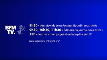 Dès le lundi 24 août, encore plus de sous-titrage et encore plus de LSF sur BFMTV - BFMTV - BFMTV