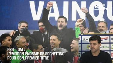 PSG - OM : L'émotion énorme de Pochettino pour son premier titre