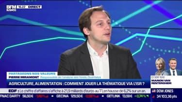 Pierre Miramont (Quantalys) : Agriculture et alimentation, comment jouer la thématique via l'ISR ? - 12/05