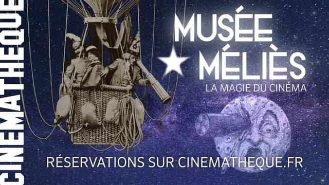 """""""MUSEE MELIES, LA MAGIE DU CINEMA"""", LE NOUVEAU MUSEE DE LA CINEMATHEQUE"""