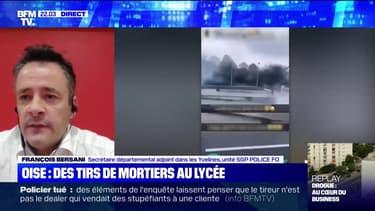 """Tirs de mortier contre un lycée dans l'Oise: pour François Bersani, secrétaire départemental adjoint dans les Yvelines, """"la faille est en train de s'élargir"""""""