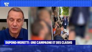 Dupond-Moretti : une campagne et des clashs - 13/06