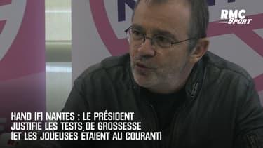 Hand (F) Nantes : Le président justifie les tests de grossesse (et les joueuses étaient au courant)