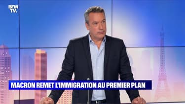 L'édito de Matthieu Croissandeau: Macron remet l'immigration au premier plan - 10/06