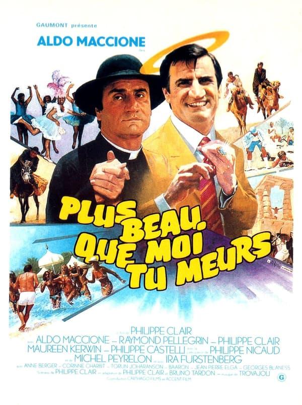 """L'affiche de """"Plus beau que moi tu meurs"""", de Philippe Clair avec Aldo Maccione."""