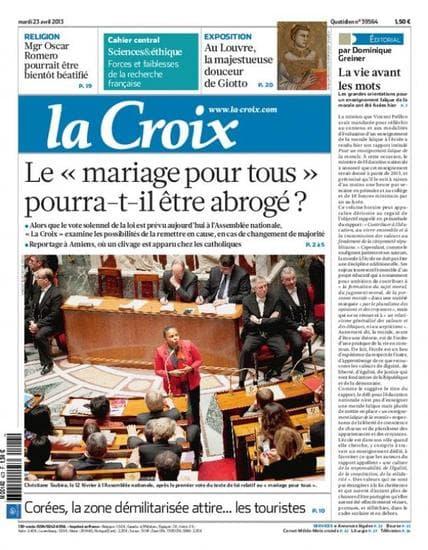 Une du quotidien La Croix, le 23 avril 2013 alors que le projet de loi légalisant le mariage homosexuel doit être définitivement adopté par l'Assemblée, mardi