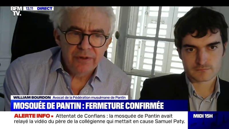 """William Bourdon (avocat de la fédération musulmane de Pantin): """"On va contester"""" la décision de fermer la mosquée de Pantin"""
