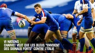"""VI Nations : Charvet veut que le Bleus """"envoient des signaux forts"""" contre l'Italie"""